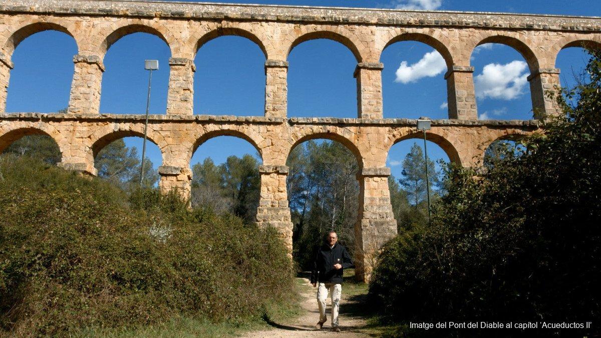 Imatge del Pont del Diable al capítol 'Acueductos II'